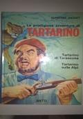 Le prodigiose avventure di Tartarino. Tartarino di Tarascona-Tartarino sulle Alpi