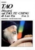 TAO - Discorsi sul Tao-Te-Ching di Lao Tzu (voll. 1 - 2)