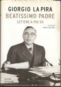 BEATISSIMO PADRE LETTERE A PIO XII