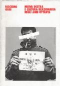 Fascismo oggi. Nuova destra e cultura reazionaria negli anni ottanta