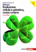 Biologia. Cellula, corpo umano, evoluzione