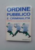 ORDINE PUBBLICO E CRIMINALITA'