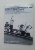 CARCERE, REPRESSIONE, LOTTA DI CLASSE