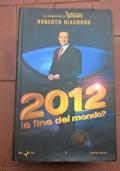 2012 la fine del mondo