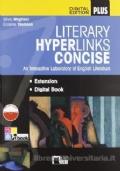 Literary hyperlinks. Concise. Per le Scuole superiori. Con CD-ROM. Con e-book. Con espansione online