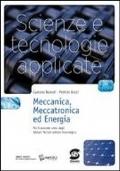 Scienze e tecnologie applicate. Meccanica, meccatronica ed energia. Con e-book. Con espansione online