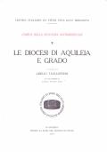 Le Diocesi di Aquileia e Grado