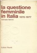 La questione femminile in Italia , 1970 - 1977