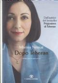 Dopo Teheran. Storia di una rinascita