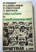 Educazione o condizionamento ?