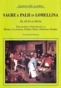 Sagre e palii in Lomellina. Al dì d'la festa. Una ricerca etnografica a Breme, Cilavegna, Dorno, Mede, Mortara, Robbio