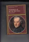 FEDERICO II RE DI PRUSSIA