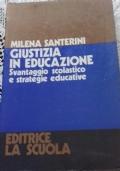 Giustizia In Educazione. Svantaggio scolastico e strategie educative