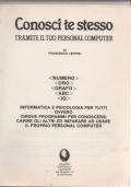 CONOSCI TE STESSO TRAMITE IL TUO PERSONAL COMPUTER