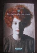 JANET FRAME - UN ANGELO ALLA MIA TAVOLA - TRILOGIA COMPLETA - NERI POZZA