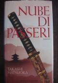 TAKASHI MATSUOKA - NUBE DI PASSERI - PRIMA ED.2002 - SPERLING & KUPFER