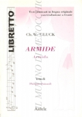 Armide (Armida): dramma eroico in 5 atti (Libretto 10) LIBRETTI D'OPERA – GLUCK – ITALIANO – FRANCAIS – FRANCESE – LINGUA ORIGINALE