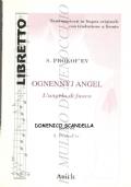 Ognennyj Angel (Angelo di fuoco): opera in cinque atti e sette scene, op. 37 (Libretto 14) LIBRETTI D'OPERA – PROKOF'EV – ITALIANO – RUSSO – LINGUA ORIGINALE
