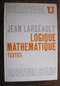 Logique mathématique. Textes