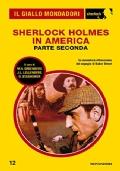 Sherlock Holmes in America - Seconda parte