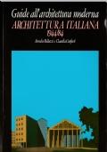 ARCHITETTURA ITALIANA 1944/84 - GUIDE ALL'ARCHITETTURA MODERNA CHE PREZZO!!!!!!!!!!!!!!