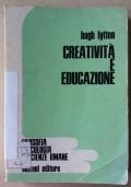 CREATIVITA' E EDUCAZIONE