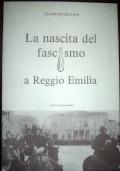 La nascita del fascismo a Reggio Emilia