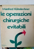 LE OPERAZIONI CHIRURGICHE EVITABILI