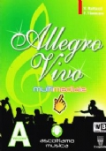 Allegro vivo multimediale. Vol. A-B. + DVD