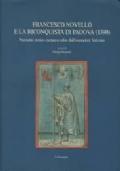 Francesco Novello e la riconquista di Padova (1390). Poemetto storico carrarese edito dall'esemplare Vaticano
