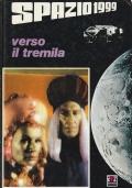 SPAZIO 1999 - VERSO IL TREMILA