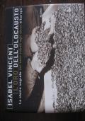 SHAOH - ISABEL VINCENT - L'ORO DELL'OLOCAUSTO - la storia segreta dei beni rubati agli ebrei d'europa