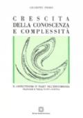 Crescita della conoscenza e complessità. Il costruttivismo in Piaget, nell'epistemologia francese e nella nuova scienza