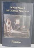 I grandi maestri dell'Ottocento Napoletano.