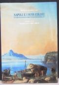 Napoli e i suoi colori. Dai Campi Phlegraei di W. Hamilton alla Scuola di Posillipo.