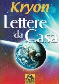 Kryon - Lettere Da Casa ( Lee Carroll ) Macro edizioni 2005/1 edizione