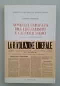 Novello Papafava fra Liberalismo e Cattolicesimo