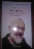 PADRE PIO IL PICCOLO GRANDE FRATE DI PIETRELCINA