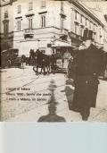 I VICOLI DI MILANO - MILANO 1890: GENTE CHE PASSA - IL TRAM A MILANO, UN SECOLO