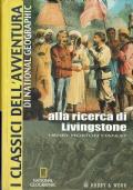 Alla ricerca di Livingstone ( Stanley Henry Morton) Hobby & Work 2008