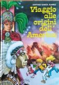 VIAGGIO ALLE ORIGINI DELL'AMERICA