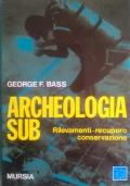 Archeologia sub - Rilevamenti - Recupero - Conservazione