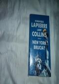 NEW YORK BRUCIA? DOMINIQUE LA PIERRE LARRY COLLUINS