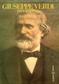 Giuseppe Verdi - Vita e opere dal 1813 al 1901