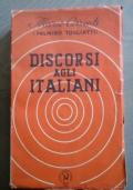 DISCORSI AGLI ITALIANI