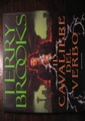 TERRY BROOKS - CAVALIERE DEL VERBO - PRIMA EDIZIONE 1999