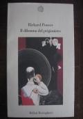 RICHARD POWERS - IL DILEMMA DEL PRIGIONIERO - PRIMA ED.1996 -