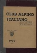 RIVISTA MENSILE DEL CAI SEZIONE DI MILANO ANNATA 1930