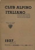 RIVISTA MENSILE DEL CAI  ANNI 1936-1937 IN FASCICOLI MENSILI