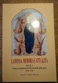 La donna: memoria e attualità Vol. II, 1 Donna ed esperienza di Dio nei solchi della Storia parte prima